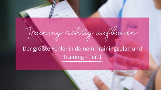 Fehler im Trainingsplan_Melanie Adolph