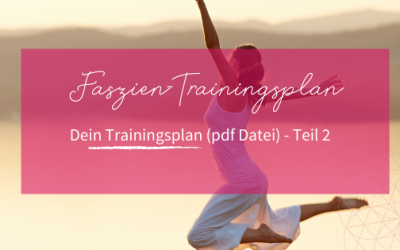 Trainingsplan Faszientraining für einen beweglichen Rücken und entspannte Schultern – Teil 2